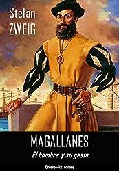 Magallanes: El hombre y su gesta