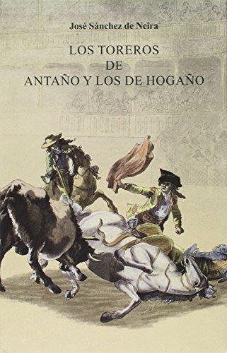 Toreros De Antaño Y Los De Hogaño,Los: 18 (Tauromaquias)