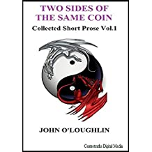 Two Sides of the Same Coin (English Edition)