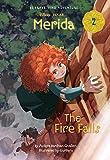 Merida #2: The Fire Falls (Disney Princess) (A Stepping Stone Book(TM), Band 2)