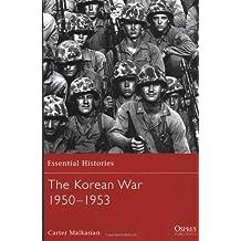By Carter Malkasian The Korean War - 1950-1953 (Reprint)