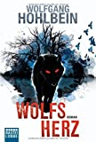 Wolfsherz: Roman (Allgemeine Reihe. Bastei Lübbe Taschenbücher)