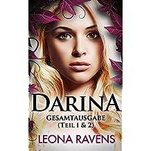 Darina - Gesamtausgabe (Teil 1 & 2): (Die Jungfrau und der Kriegerkönig & Die Geliebte der Schatten)