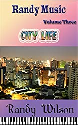 Randy Music Volume Three: City Life (English Edition)
