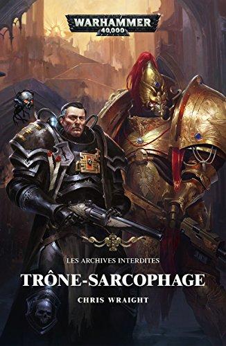 Trone-Sarcophage (Warhammer 40,000)