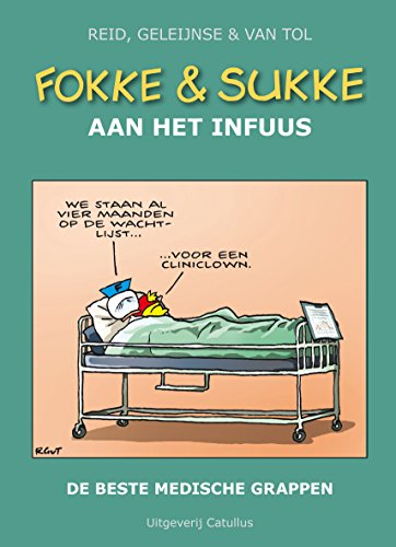 FOKKE & SUKKE HC06 AAN HET INFUUS (Dutch Edition)