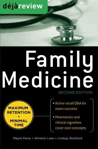 Deja Review Family Medicine, 2nd Edition por Mayra Perez