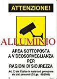 CARTELLO TARGA ALLUMINIO 20X30 AREA VIDEOSORVEGLIATA AL