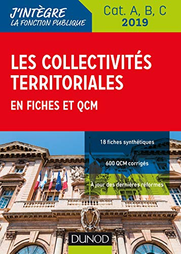 Les collectivités territoriales en fiches et QCM - Cat. A, B, C - 2019 par Odile Meyer