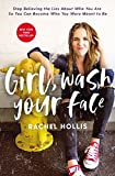Girl, Wash Your Face: Stop Believing the Lies About Who You Are so You Can Become Who You Were Meant to Be (English Edition)