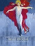 eBook Gratis da Scaricare Omaggio alla femminlita nella Belle epoque (PDF,EPUB,MOBI) Online Italiano