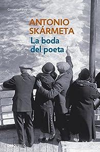 La boda del poeta par  Antonio Skármeta