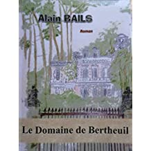 Le Domaine de Bertheuil: Le mariage (French Edition)