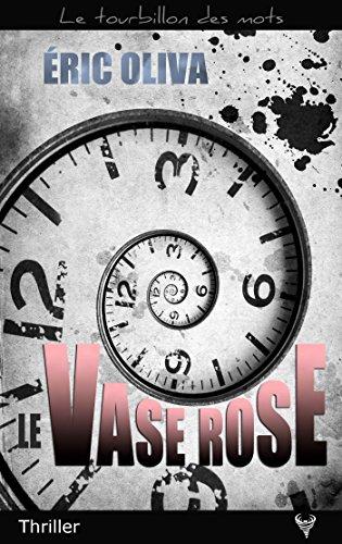 Le vase rose - Eric Oliva (2018) sur Bookys