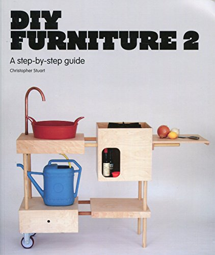 DIY Furniture 2 : A step-by-step guide