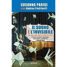 Il suono e l'invisibile: La musica come stile di vita (SoundCiak)