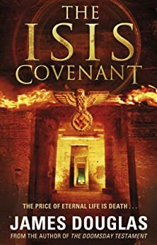 The Isis Covenant by [Douglas, James]