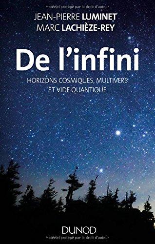 De l'infini - Horizons cosmiques, multivers et vide quantique