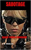 Sabotage: Space-Police-Command (Geheimakte Mars - SPC 1) (German Edition)