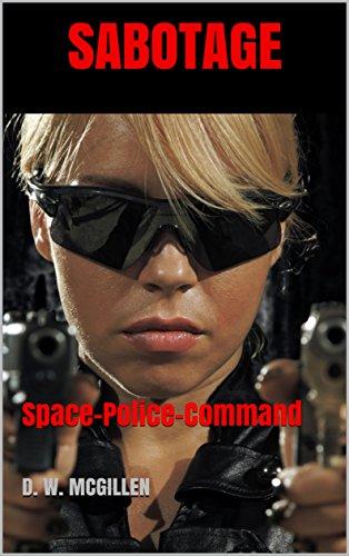 Sabotage: Space-Police-Command (Geheimakte Mars - SPC 1)