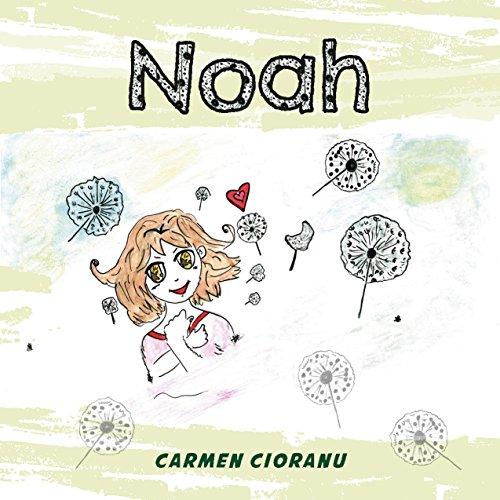 NOAH: Alta capacidad (infantil) por Carmen Cioranu