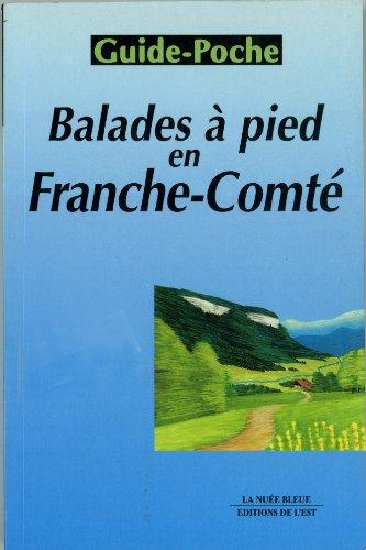 Balades à pied en Franche-Comté