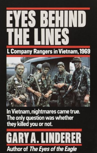 Eyes Behind the Lines: L Company Rangers in Vietnam, 1969 (English Edition)