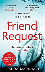 Friend Request: The most addictive psychological thriller you'll read this year