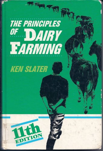 The Principles of Dairy Farming