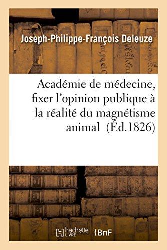 Académie de médecine, fixer l'opinion publique à la réalité du magnétisme animal