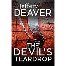The Devil's Teardrop by Jeffery Deaver (2016-11-17)