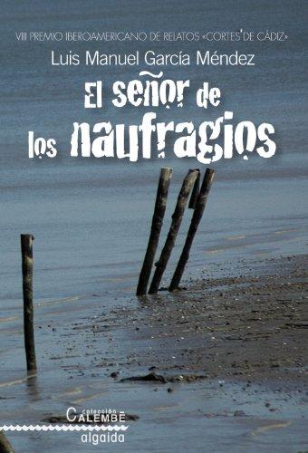 El Senor de Los Naufragios Cover Image