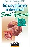 Ecosystème intestinal et Santé Optimale