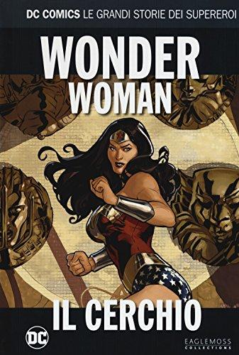 Il cerchio. Wonder Woman