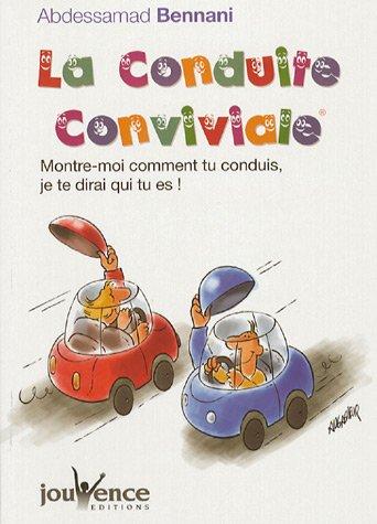 La conduite conviviale : Montre-moi comment tu conduis, je te dirai qui tu es !