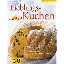 Lieblingskuchen . Das neue Kochvergnügen/Backvergnügen (GU Altproduktion)