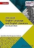 Collins AQA GCSE English Language and English Literature - AQA GCSE ENGLISH LANGUAGE AND ENGLISH LITERATURE: CORE STUDENT BOOK