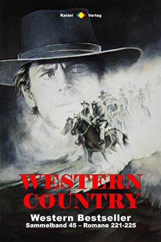 WESTERN COUNTRY Sammelband 45: Romane 221-225 (5 Western-Romane) - 221 Matt