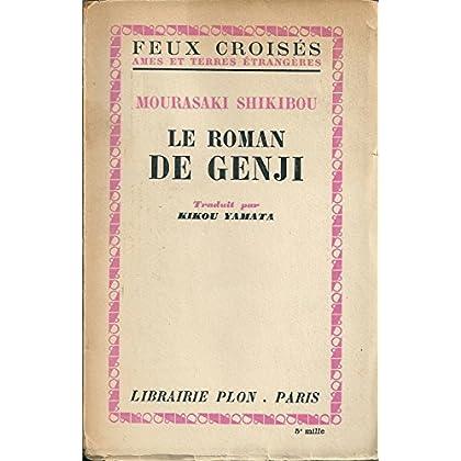 Mourasaki Shikibou. Le Roman de Genji. Traduit par Kikou Yamata, d'après la version anglaise de A. Waley, et le texte original ancien