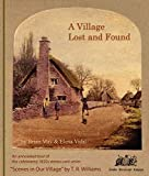 """[(A Village Lost and Found : An Annotated Tour of the 1850s Series of Stereo Photographs """"Scenes in Our Village"""" by T.R. Williams)] [By (author) Brian May ] published on (September, 2014)"""