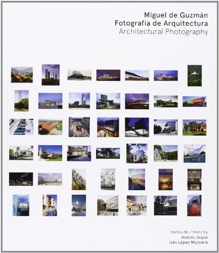 Miguel de Guzmán: Fotografía de Arquitectura (Architectural Photography)
