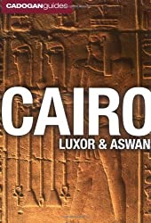 Cairo, Luxor and Aswan (Cadogan Guides Cairo, Luxor, Aswan) (Cadogan Guide Switzerland) by Michael Haag (2009-09-25)