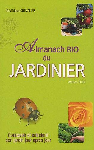 Almanach bio du jardinage par Frédérique Chevalier