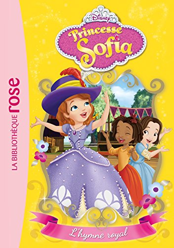 Princesse Sofia, Tome 4 : L'hymne royal -