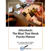 Aftershock: The Blast That Shook Psycho Platoon (Kindle Single) (English Edition)