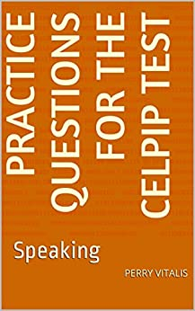 Practice Questions for the CELPIP Test: Speaking (English Edition) par [Vitalis, Perry]