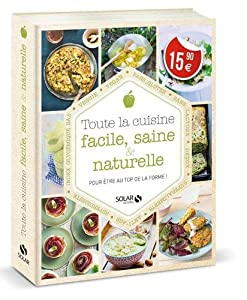 """Afficher """"Toute la cuisine facile, saine & naturelle"""""""