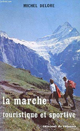 La Marche touristique et sportive