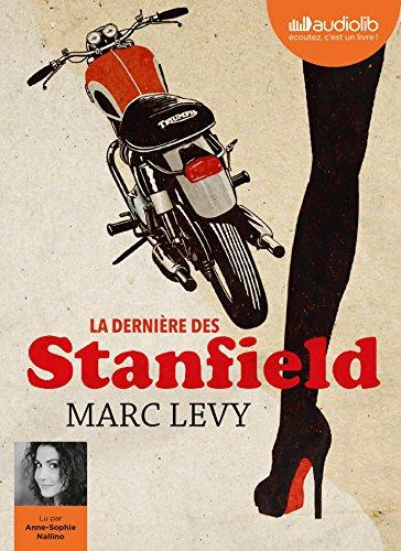 La Dernière des Stanfield: Livre audio 1 CD MP3