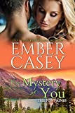 The Mystery of You (The Fontaines Book 3)